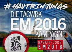 Die TACWRK EM 2016 Kampagne!