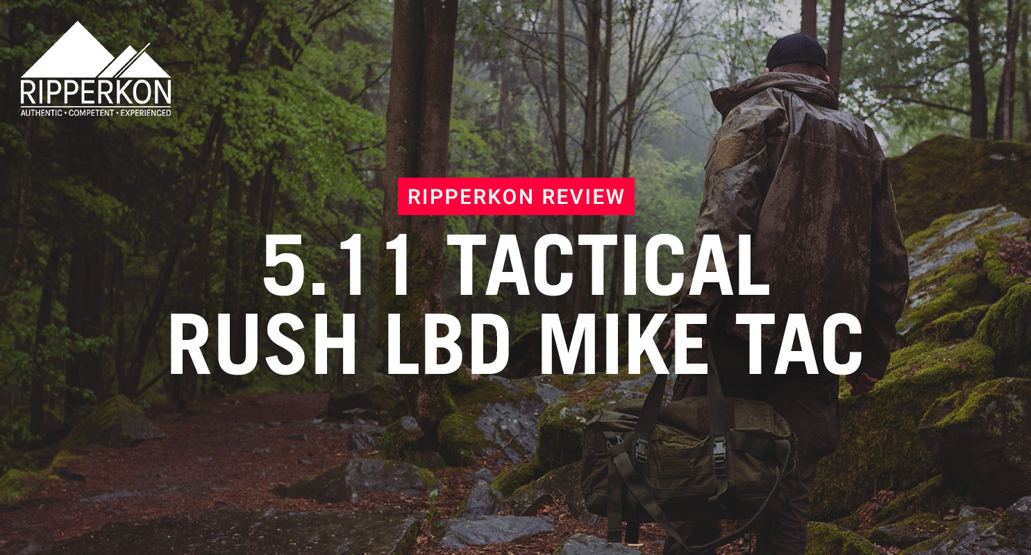 5.11 TACTICAL RUSH LBD MIKE TAC
