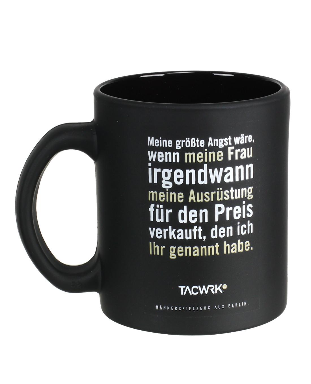 TACWRK Mug Meine größte Angst - 1000-Deutsch - TACWRK