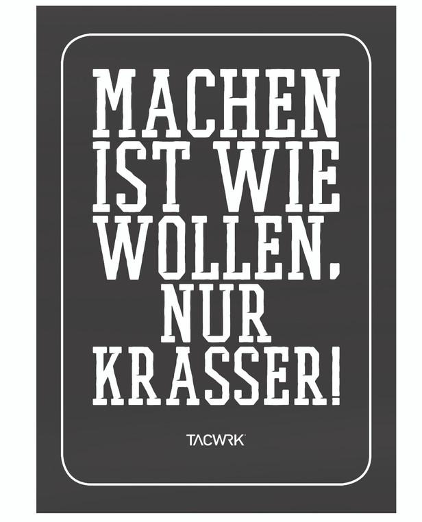 TACWRK Machen-Wollen Poster Unfolded Rolled Condition Schwarz