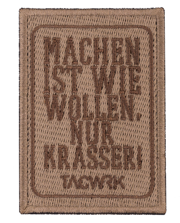 TACWRK Machen-Wollen Patch Coyote Brown