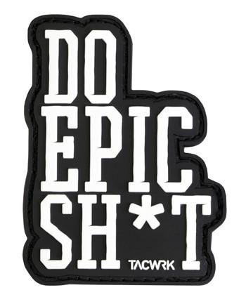 TACWRK - Do Epic Sh*t Patch Black Schwarz