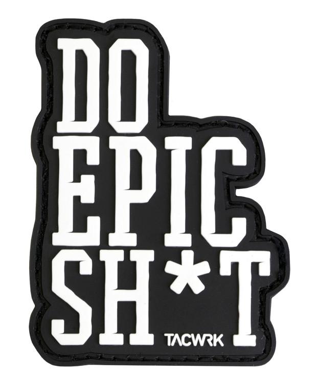 TACWRK Do Epic Sh*t Patch Black Schwarz